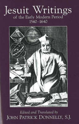 Jesuit Writings of the Early Modern Period: 1540-1640 (Paperback)
