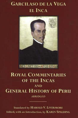 The Royal Commentaries of the Incas and General History of Peru, Abridged (Hardback)
