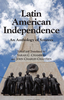 Latin American Independence: An Anthology of Sources (Paperback)