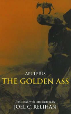 The Golden Ass: Or, A Book of Changes (Hardback)
