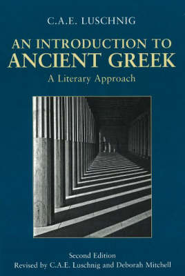 An Introduction to Ancient Greek: A Literary Approach (Hardback)