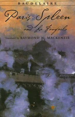 Paris Spleen, and La Fanfarlo (Paperback)