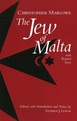 The Jew of Malta, with Related Texts (Hardback)