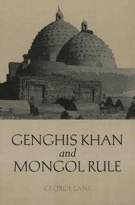 Genghis Khan and Mongol Rule (Paperback)