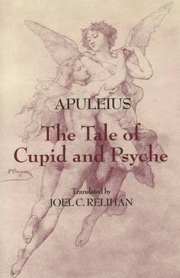 The Tale of Cupid and Psyche (Hardback)
