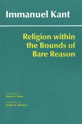 Religion within the Bounds of Bare Reason (Paperback)