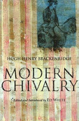 Modern Chivalry (Paperback)