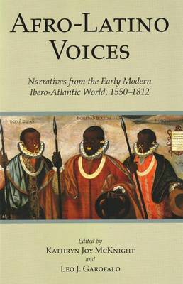 Afro-Latino Voices: Narratives from the Early Modern Ibero-Atlantic World, 1550-1812 (Hardback)
