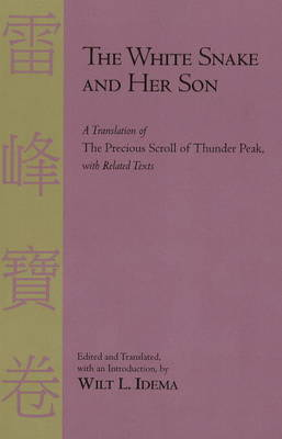 The White Snake and Her Son: A Translation of the Precious Scroll of Thunder Peak (Hardback)