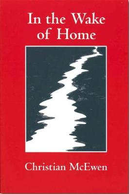 In the Wake of Home (Paperback)