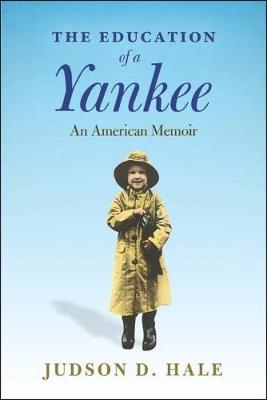 The Education Of A Yankee (Paperback)