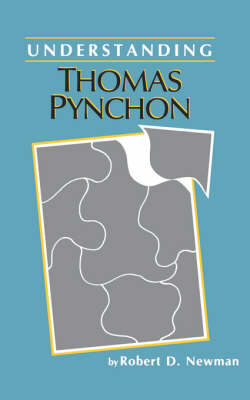 UNDERSTANDING THOMAS PYNCHON (Paperback)