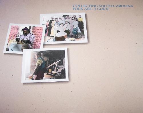 Collecting South Carolina Folk Art (Paperback)