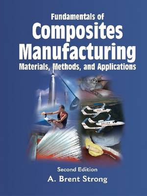 Composites in Manufacturing: Case Studies (Hardback)