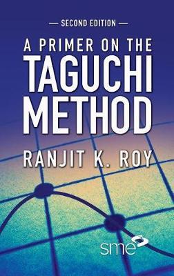 A Primer on the Taguchi Method (Paperback)