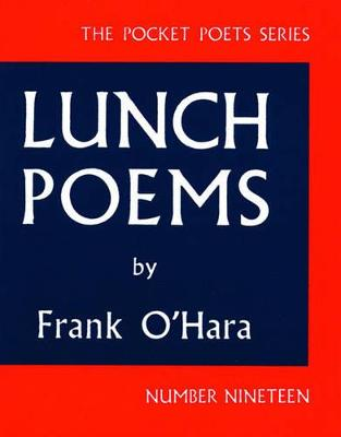 Lunch Poems - Pocket Poets Series (Paperback)