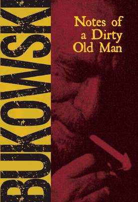 Notes of a Dirty Old Man (Paperback)