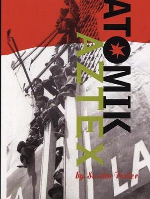 Atomik Aztex (Paperback)
