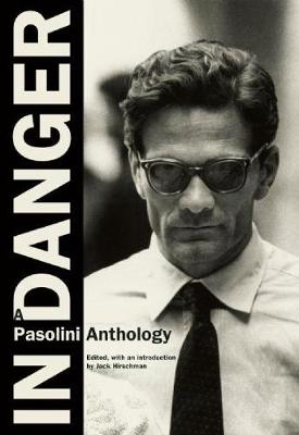 In Danger: A Pasolini Anthology (Paperback)