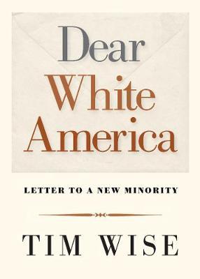 Dear White America: Letter to a New Minority - City Lights Open Media (Paperback)