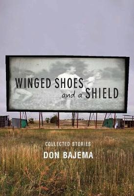 Winged Shoes and a Shield: Collected Stories (Paperback)