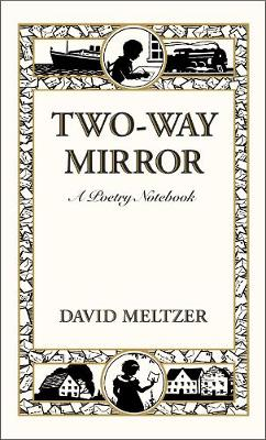 Two-Way Mirror: A Poetry Notebook (Hardback)
