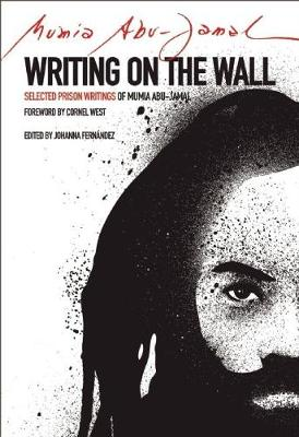 Writing on the Wall: Selected Prison Writings of Mumia Abu-Jamal - City Lights Open Media (Paperback)