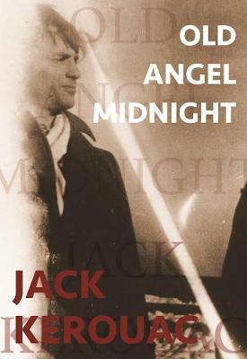 Old Angel Midnight (Paperback)