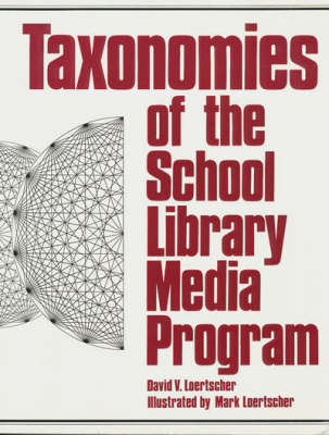 Taxonomies of the School Library Media Programme (Paperback)
