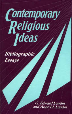 Contemporary Religious Ideas: Bibliographic Essays (Hardback)
