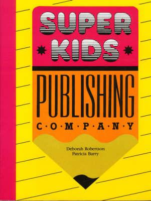 Super Kids Publishing Company (Paperback)