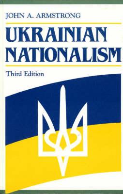 Ukrainian Nationalism - Ukrainian Academic Press (Hardback)