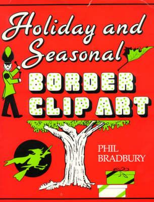 Holiday and Seasonal Border Clip Art (Paperback)