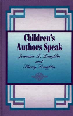 Children's Authors Speak (Hardback)