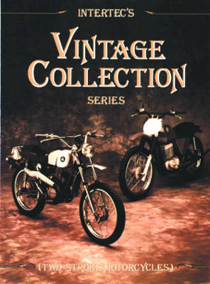Two Stroke Motorcycles: Clymer Workshop Manual - Vintage Collection S. (Paperback)