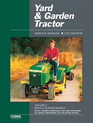 Yard & Garden Tractor V 2 Ed 1 (Paperback)