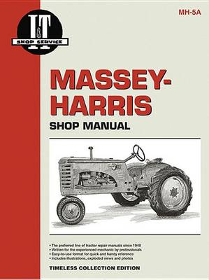 Massey Ferguson Shop Manual Model Colt Mustang 33 44 55 555 (Paperback)