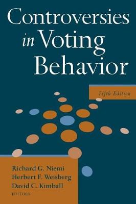 Controversies in Voting Behavior (Paperback)