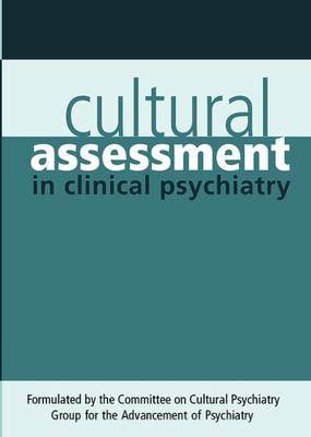 Cultural Assessment in Clinical Psychiatry (Paperback)