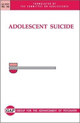 Adolescent Suicide (Hardback)