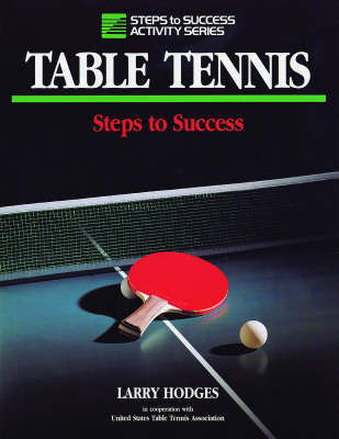 Table Tennis - Steps to Success S. (Paperback)