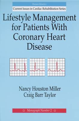 Lifestyle Management for Patients with Coronary Heart Disease - Current Issues in Cardiac Rehabilitation Monograph No 2 (Paperback)