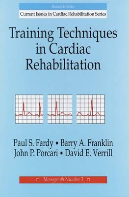 Training Techniques in Cardiac Rehabilitation (Hardback)