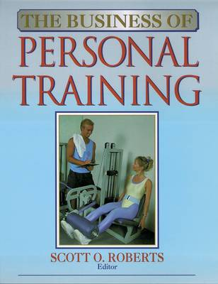 The Business of Personal Training (Paperback)