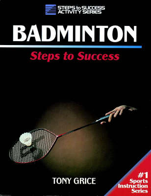 Badminton - Steps to Success S. (Paperback)