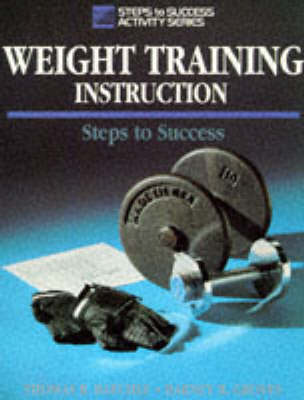 Weight Training Instruction - Steps to Success S. (Paperback)