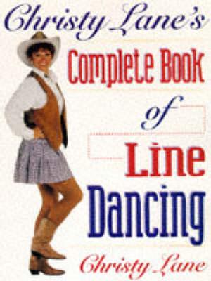 Christy Lane's Complete Book of Line Dancing (Paperback)