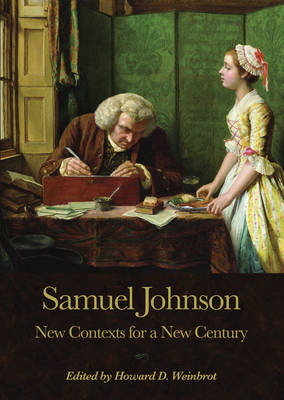 Samuel Johnson: New Contexts for a New Century (Hardback)