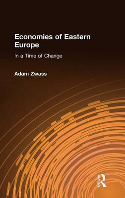 Economies of Eastern Europe in a Time of Change (Hardback)