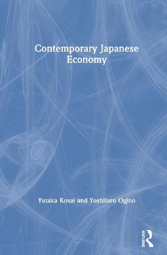 Contemporary Japanese Economy (Hardback)